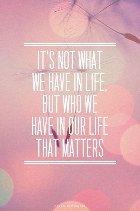 in our life that matters