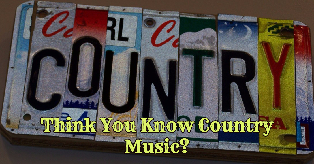 Think You Know The Country Music Song Lyrics? See How Good You Really Are