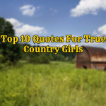 10 Quotes You'll Understand Only if You Are a True Country Girl